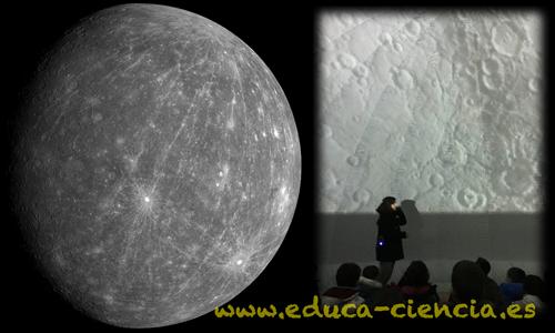 el planeta Mercurio, explicado también en nuestro planetario móvil